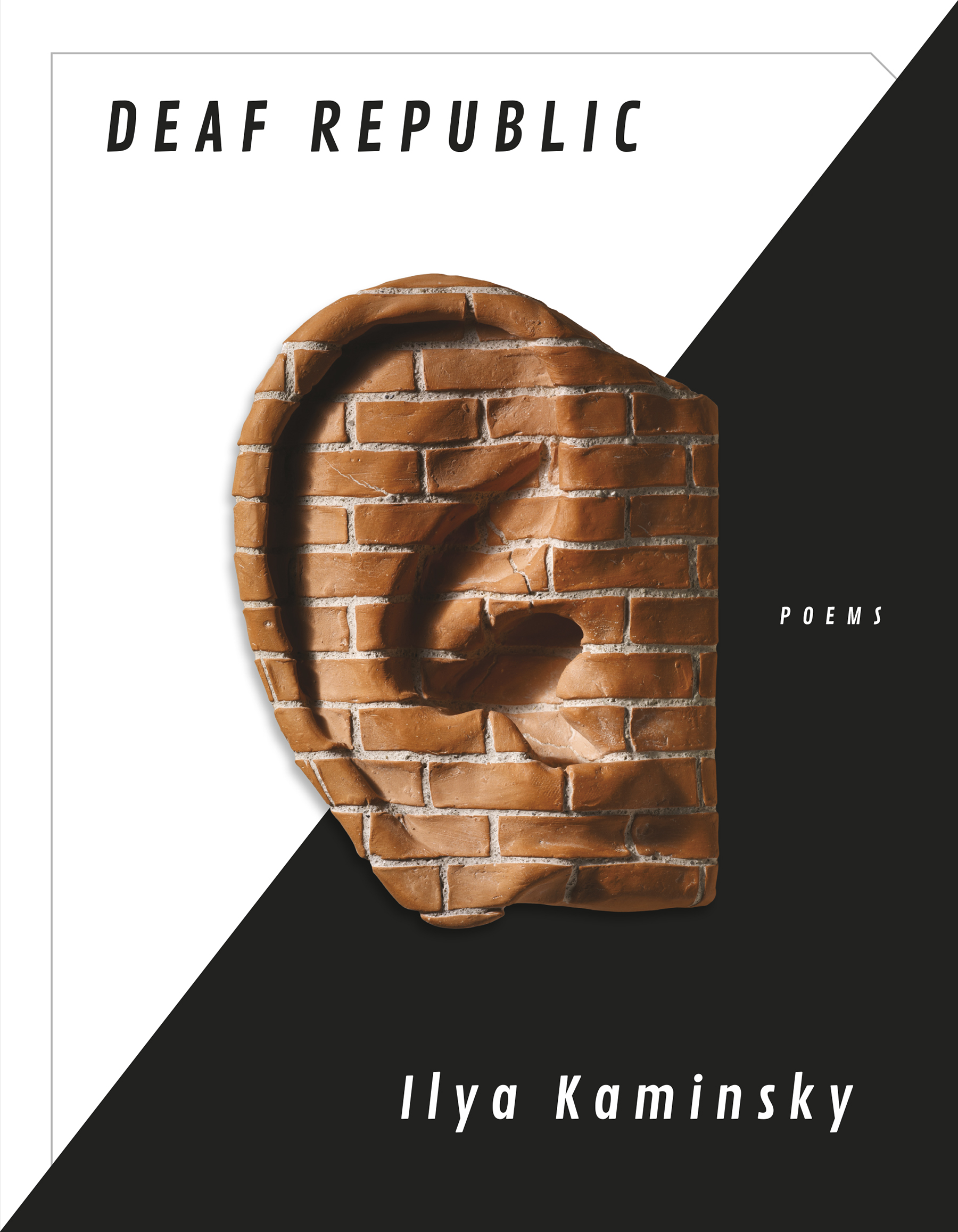 Deaf Republic by Ilya Kaminsky (Graywolf)